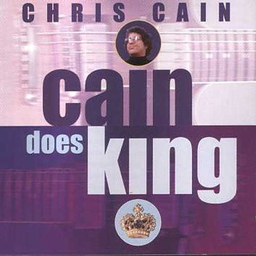 Cain Does King CD cover, Chris Cain
