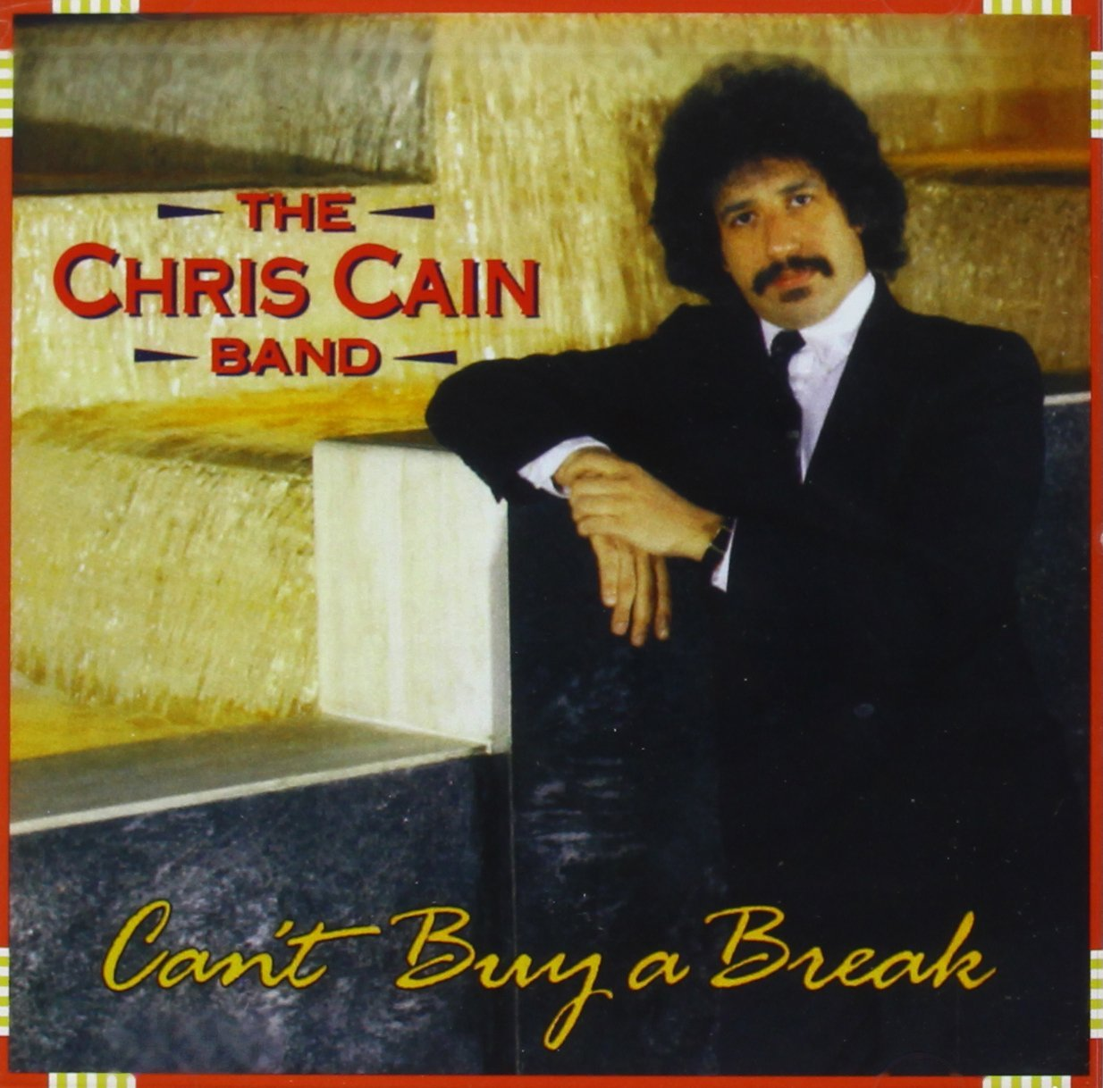 Can't Buy A Break CD cover, Chris Cain